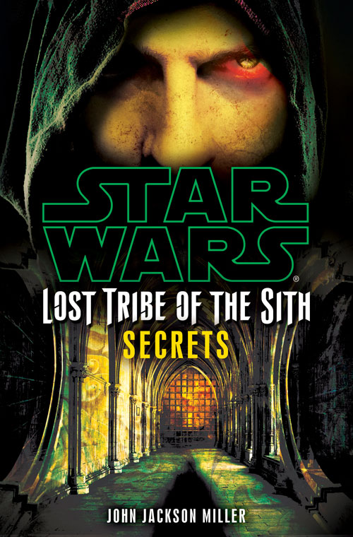 [Lost Tribe of the Sith: Secrets]